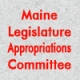 Maine Legislature Appropriations Committee