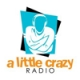 A Little Crazy Radio