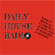 Listen to Daily House Radio free radio online