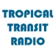 Tropical Transit Radio